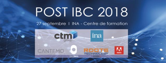 Photo of Un atelier Post-IBC 2018 organisé par CTM